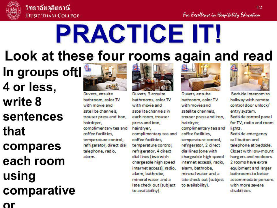 Look at these four rooms again and read their descriptions…