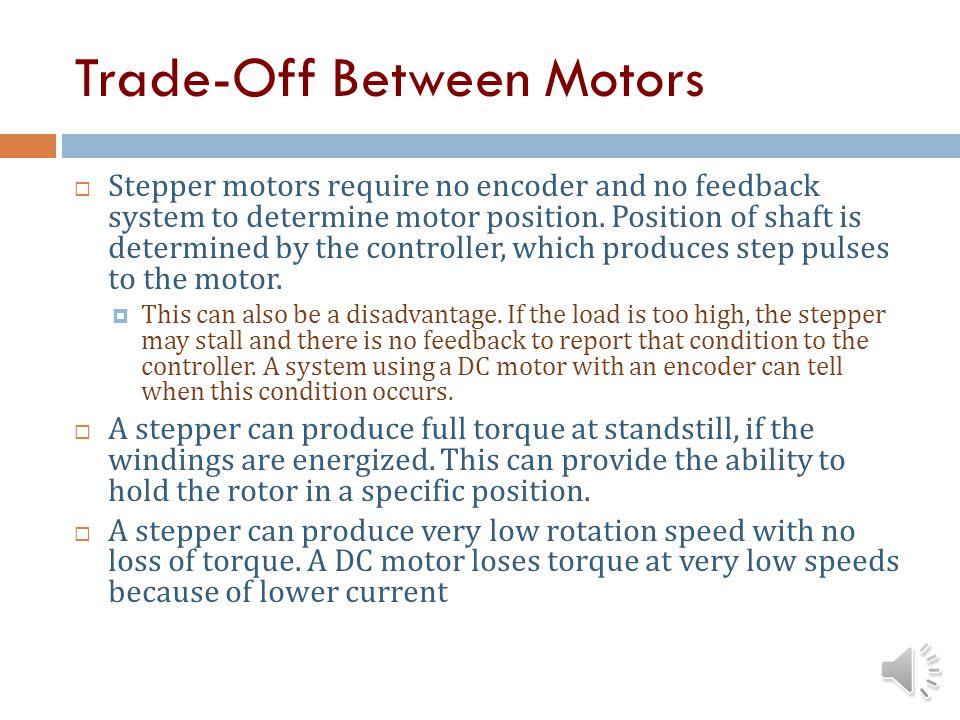 Trade-Off Between Motors