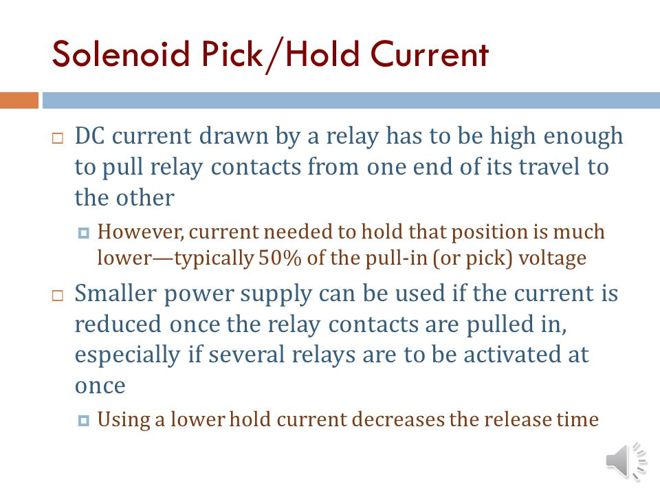 Solenoid Pick/Hold Current
