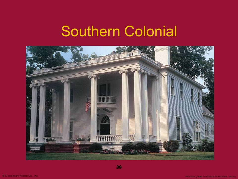 Southern Colonial 29 ‹#› 29