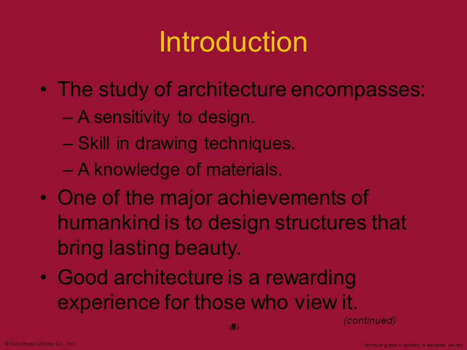 Introduction The study of architecture encompasses: