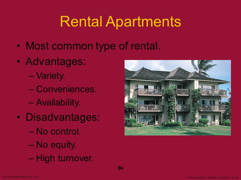 Rental Apartments Most common type of rental. Advantages: