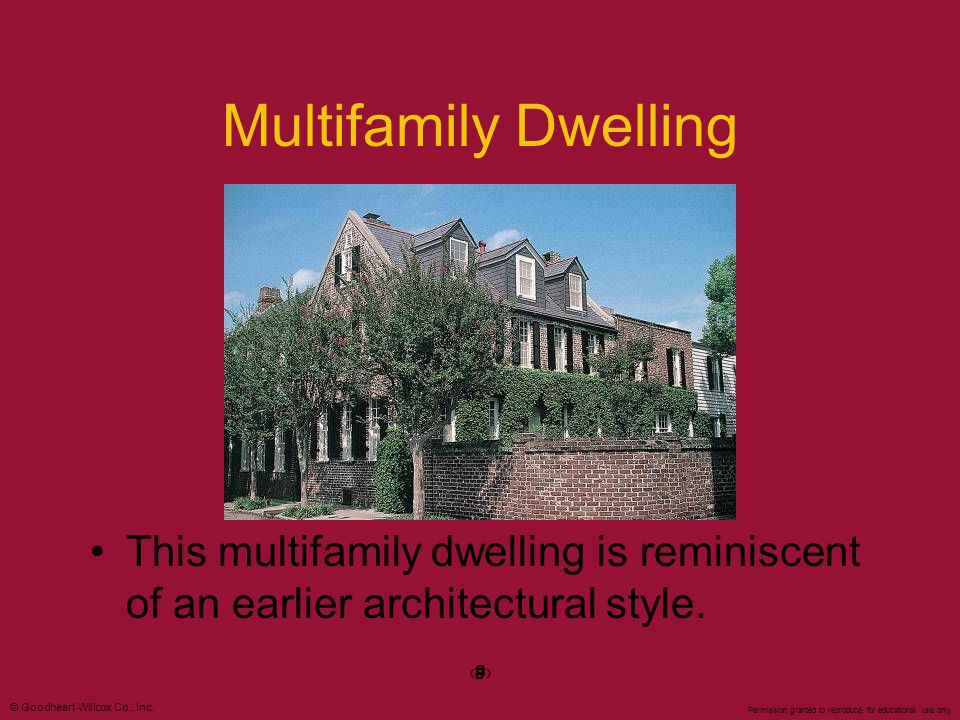 Multifamily Dwelling This multifamily dwelling is reminiscent of an earlier architectural style. ‹#›