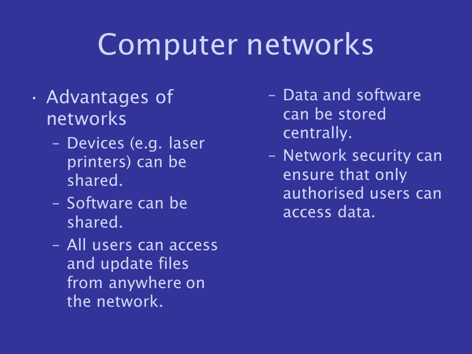 Computer networks Advantages of networks
