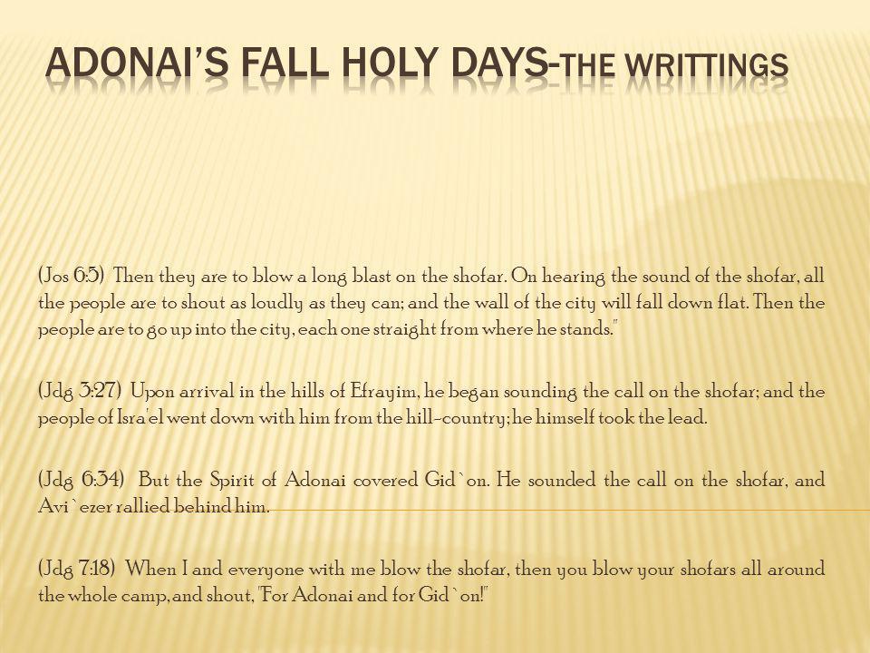 Adonai's Fall Holy Days-the writtings