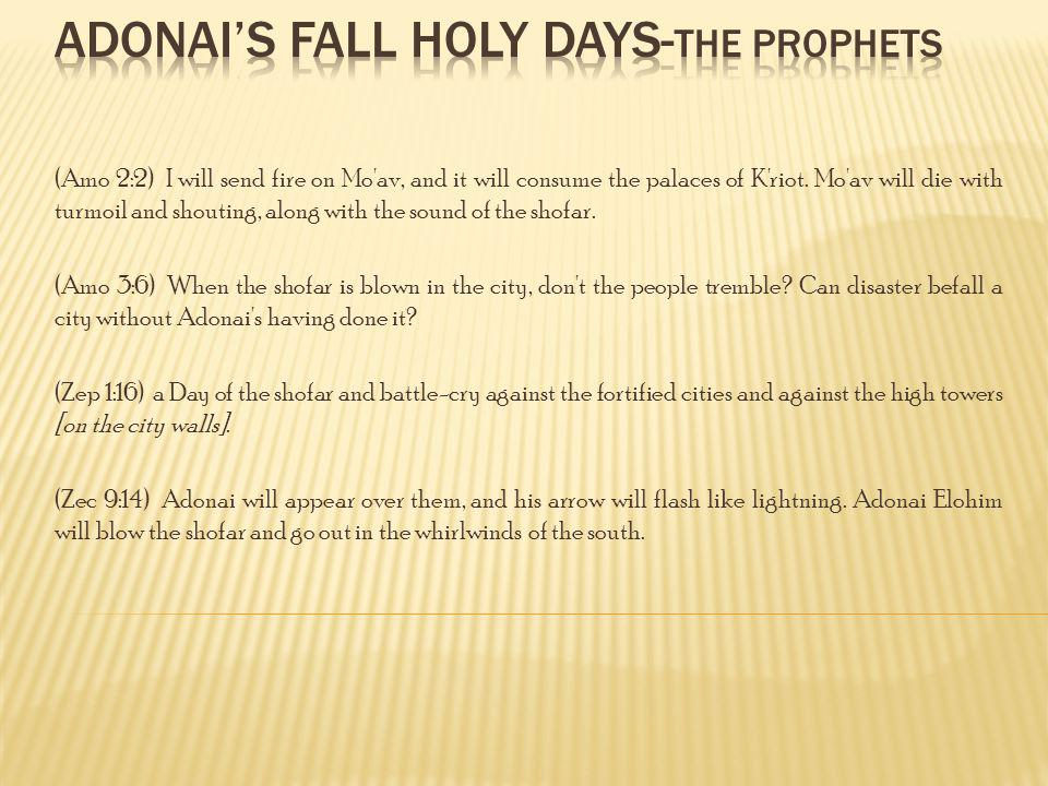 Adonai's Fall Holy Days-the Prophets
