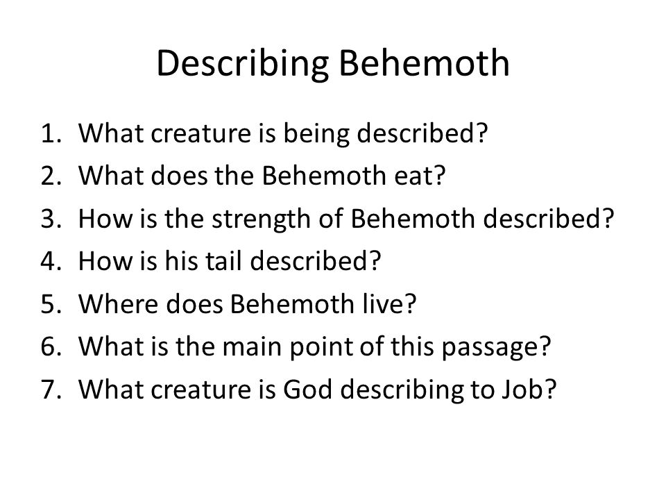 Describing Behemoth What creature is being described