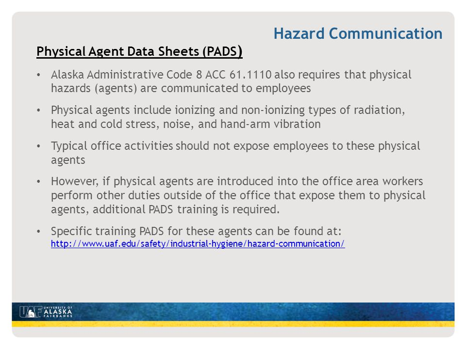 Hazard Communication Physical Agent Data Sheets (PADS)
