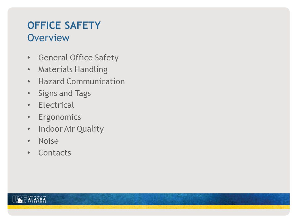 Office Safety Overview