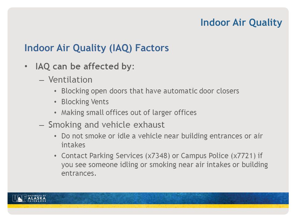 Indoor Air Quality (IAQ) Factors