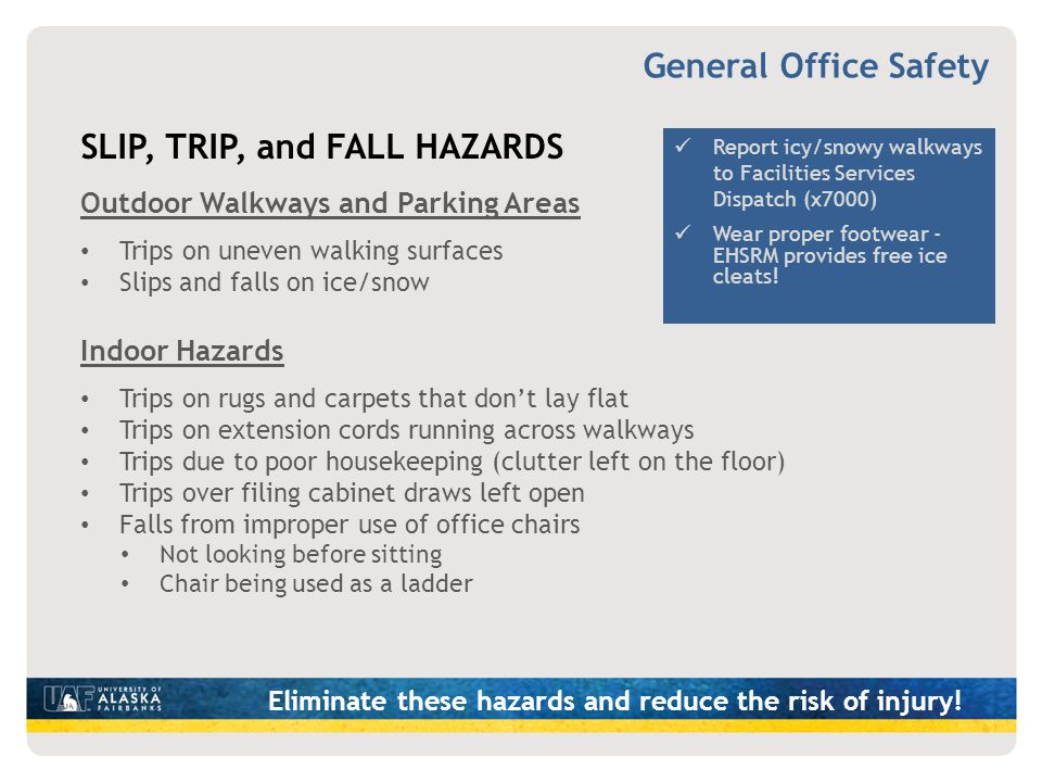 Eliminate these hazards and reduce the risk of injury!