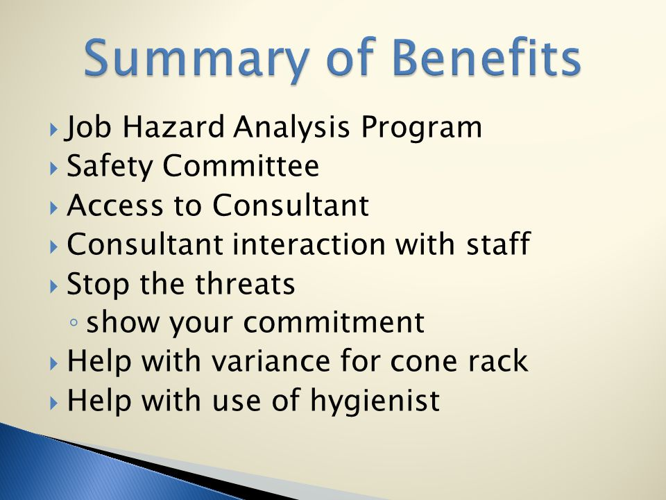 Summary of Benefits Job Hazard Analysis Program Safety Committee