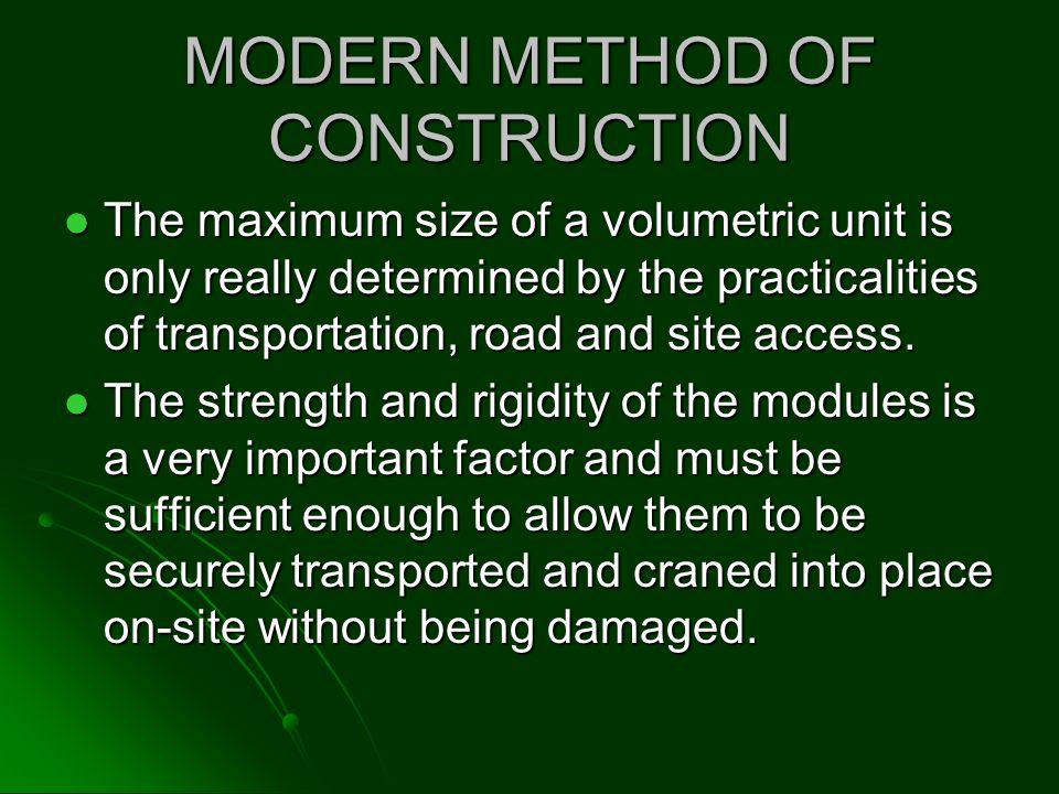 MODERN METHOD OF CONSTRUCTION