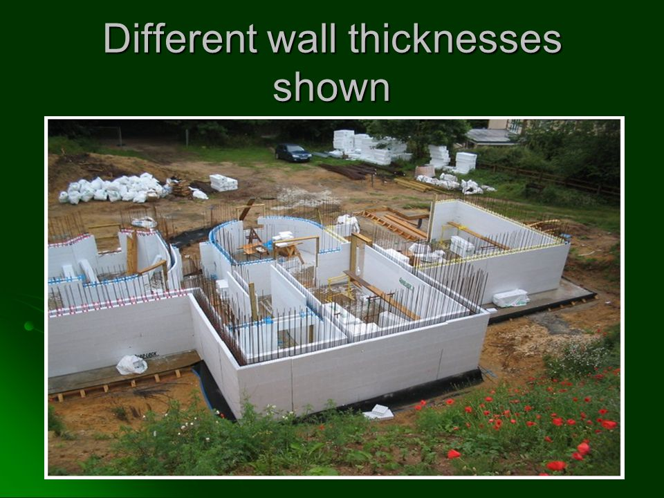 Different wall thicknesses shown