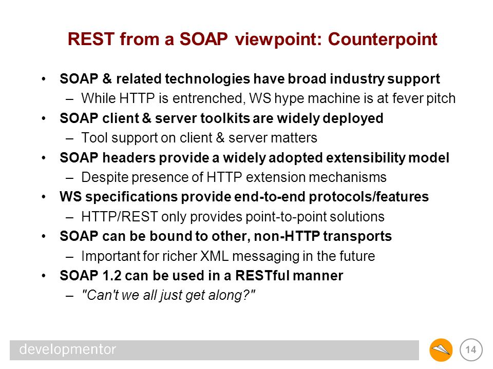 REST from a SOAP viewpoint: Counterpoint