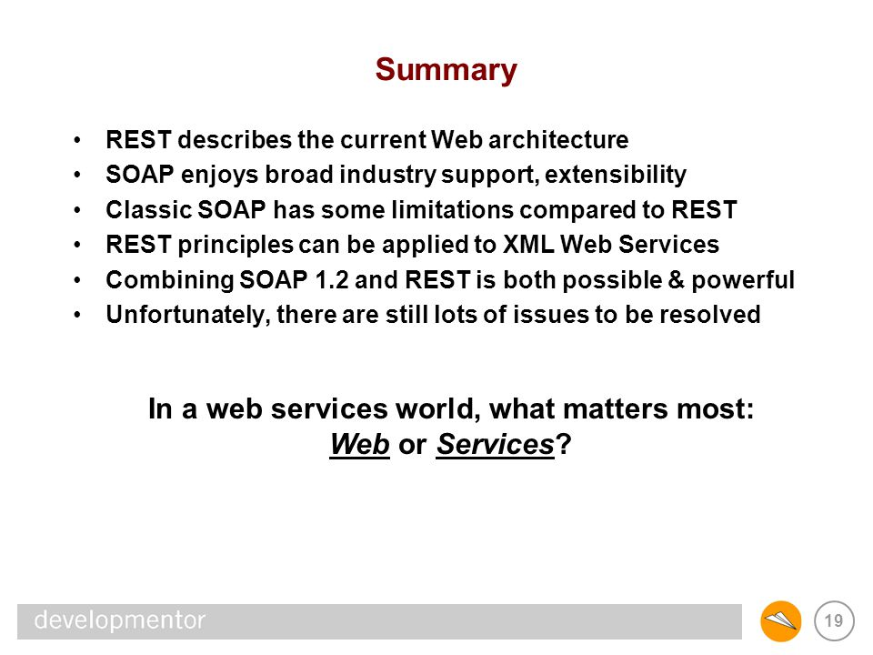 In a web services world, what matters most: