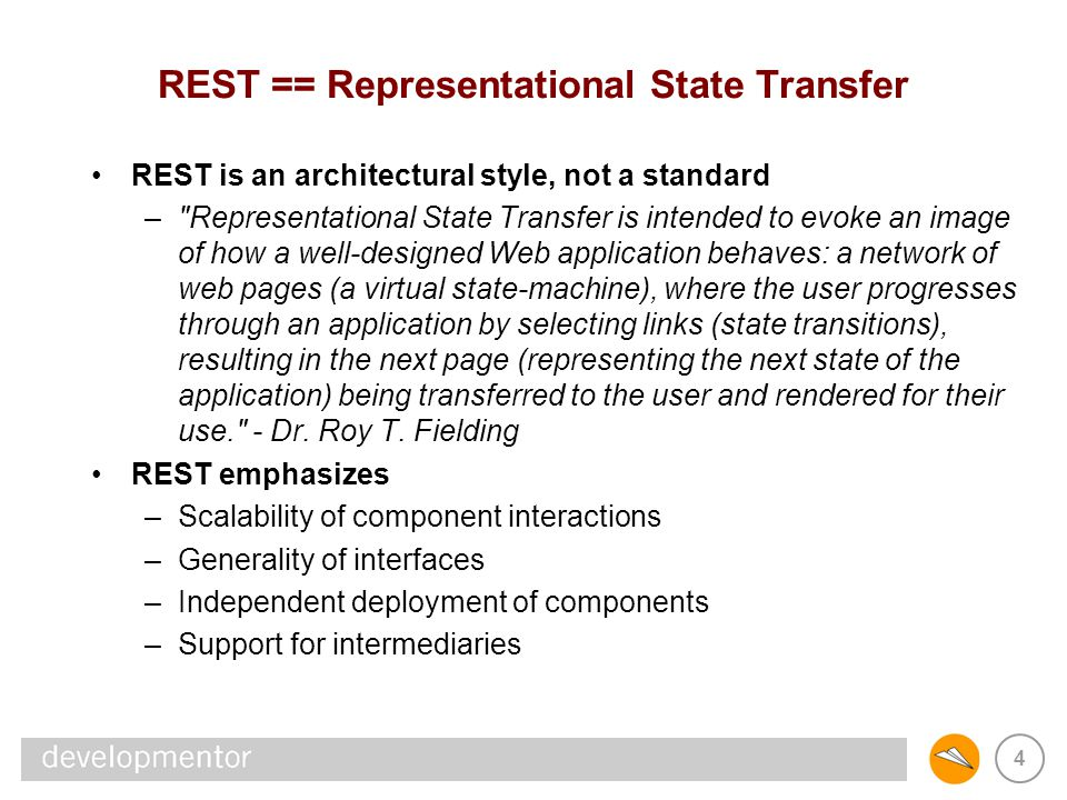 REST == Representational State Transfer