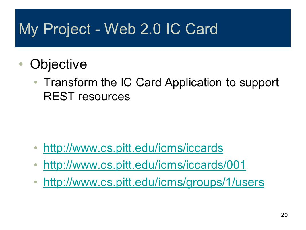 My Project - Web 2.0 IC Card Objective