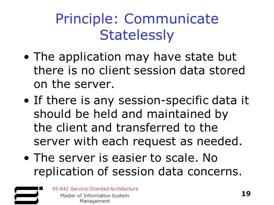Principle: Communicate Statelessly