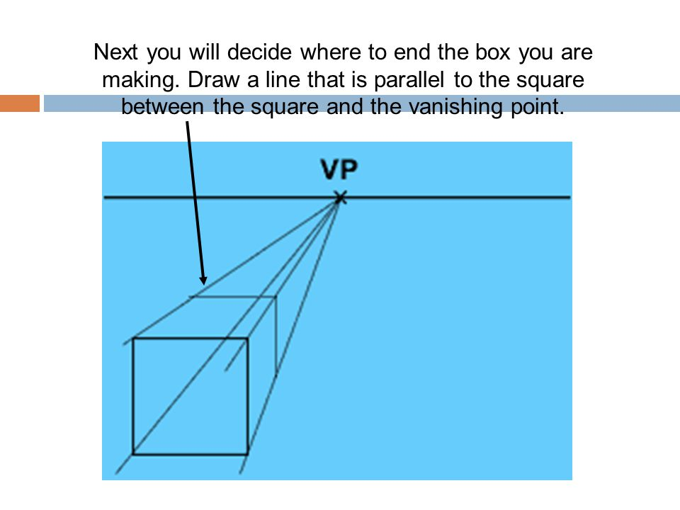 Next you will decide where to end the box you are making