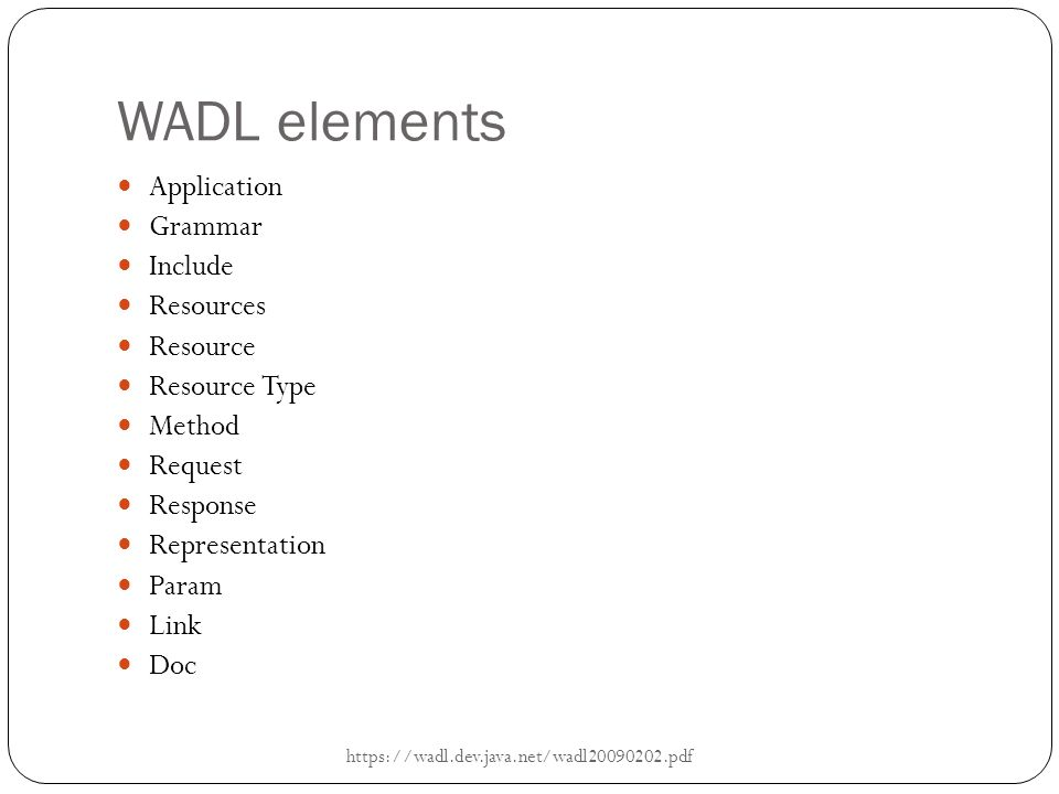 WADL elements Application Grammar Include Resources Resource