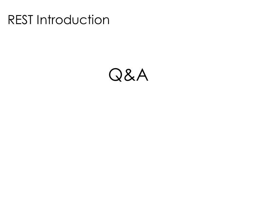 REST Introduction Q&A