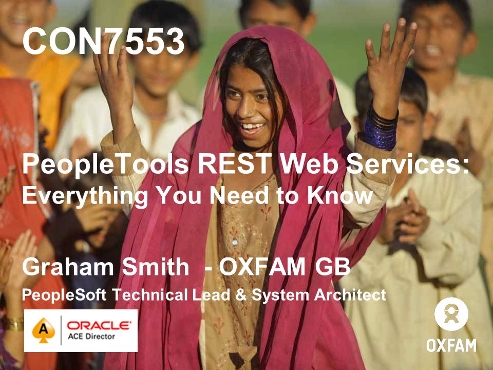CON7553 PeopleTools REST Web Services: Everything You Need to Know