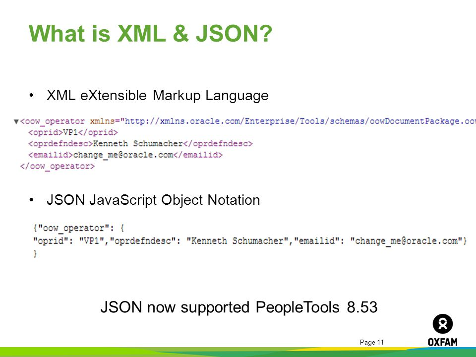 What is XML & JSON JSON now supported PeopleTools 8.53