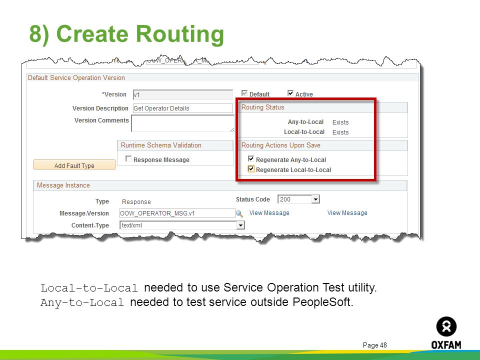 8) Create Routing Local-to-Local needed to use Service Operation Test utility.