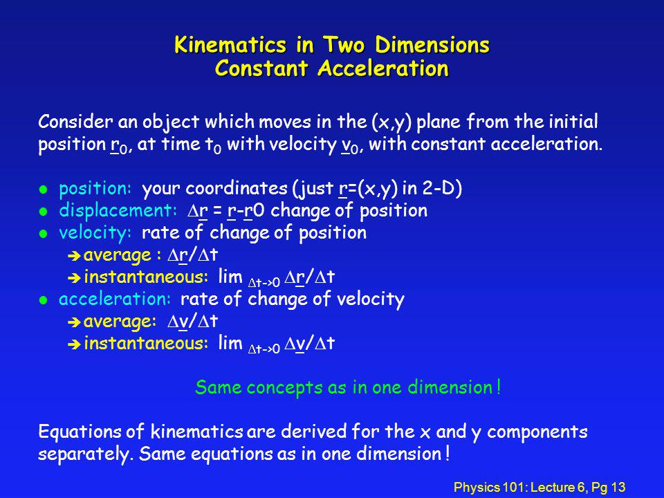 Kinematics in Two Dimensions Constant Acceleration