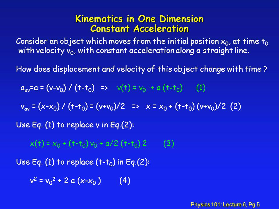 Kinematics in One Dimension Constant Acceleration