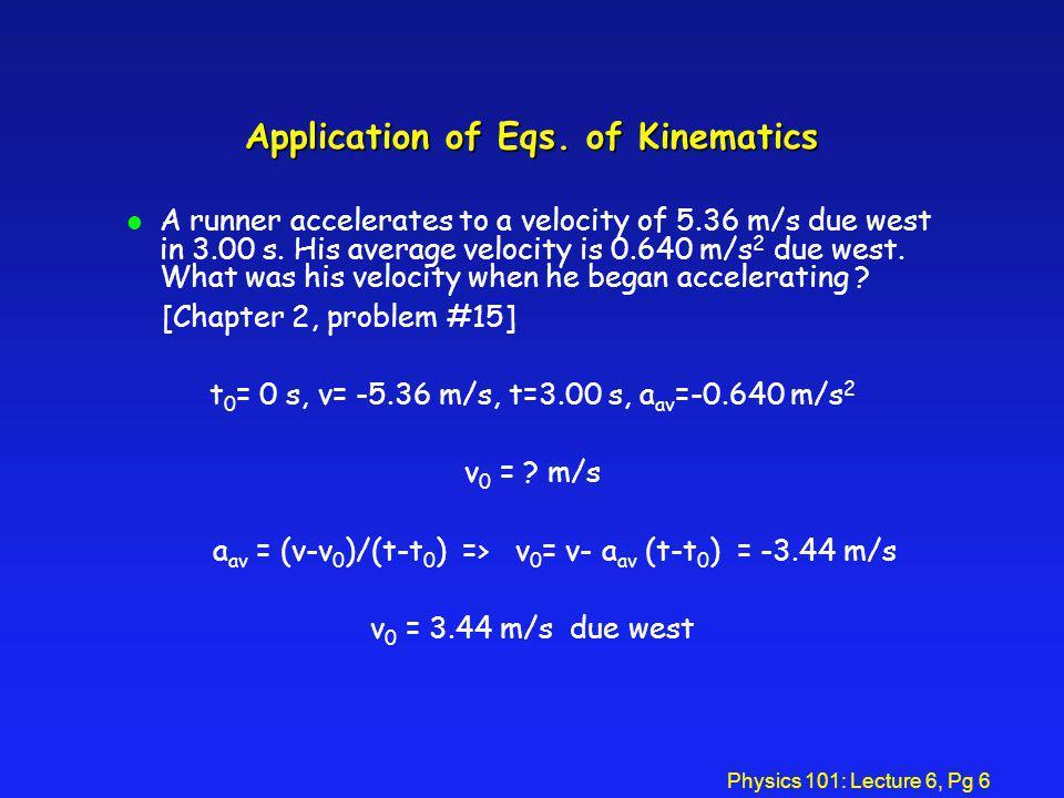 Application of Eqs. of Kinematics
