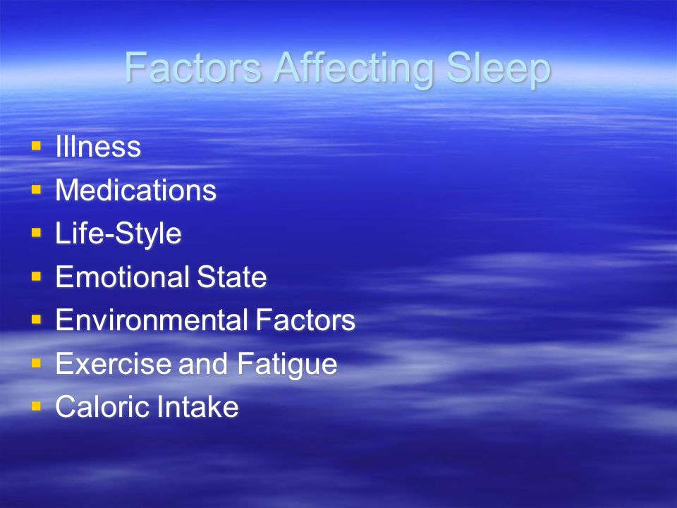 Factors Affecting Sleep