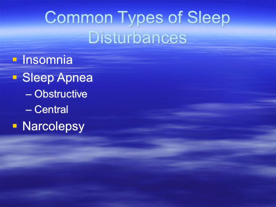 Common Types of Sleep Disturbances