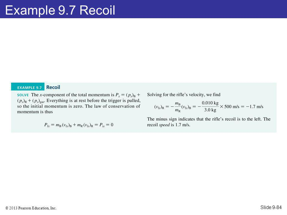 Example 9.7 Recoil Slide 9-84