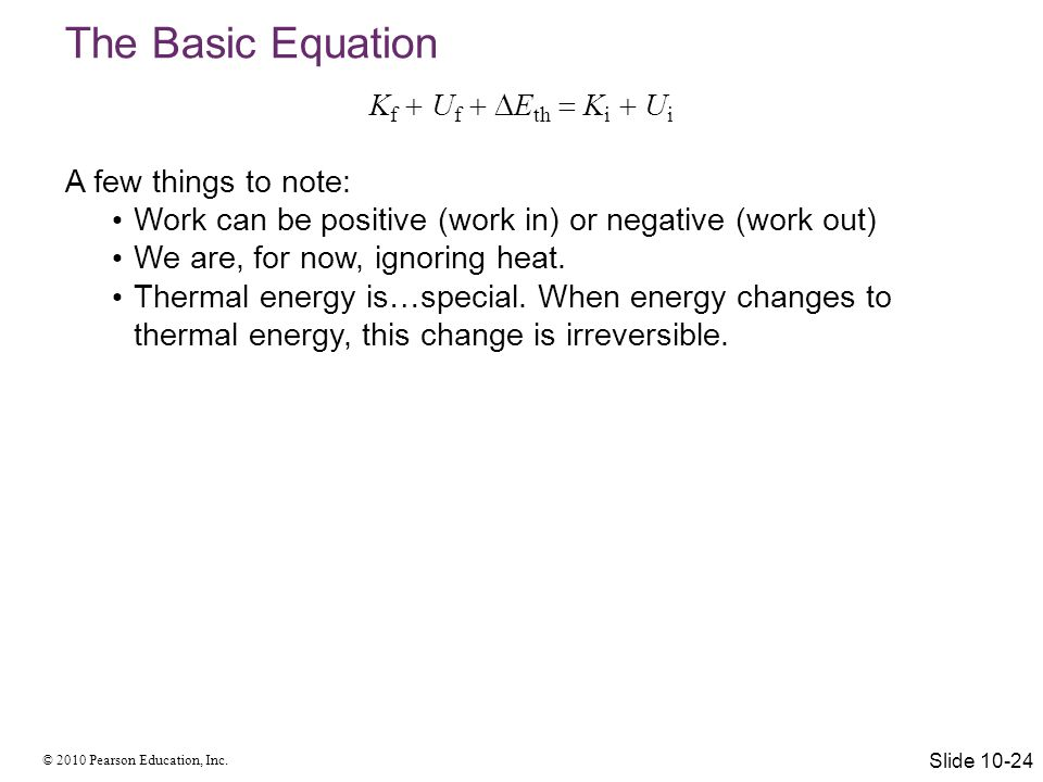The Basic Equation Kf  Uf  Eth  Ki  Ui A few things to note: