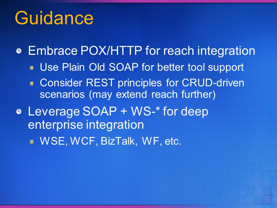 Guidance Embrace POX/HTTP for reach integration