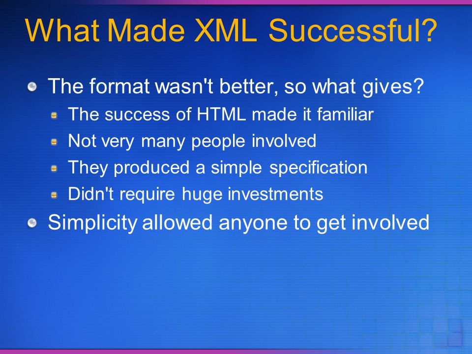 What Made XML Successful