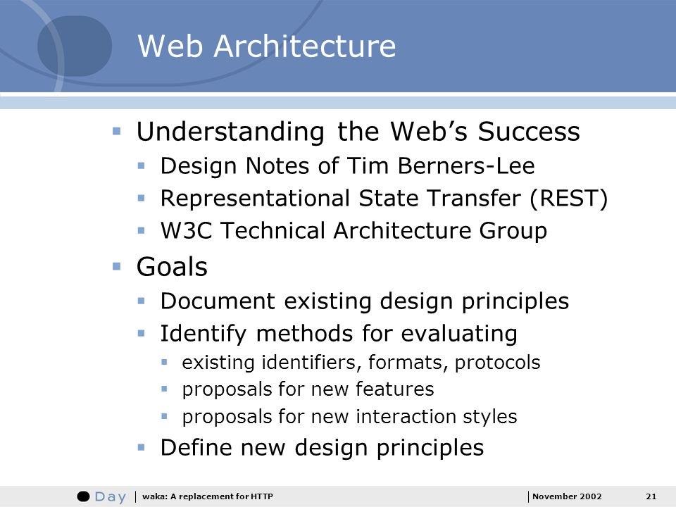 Web Architecture Understanding the Web's Success Goals