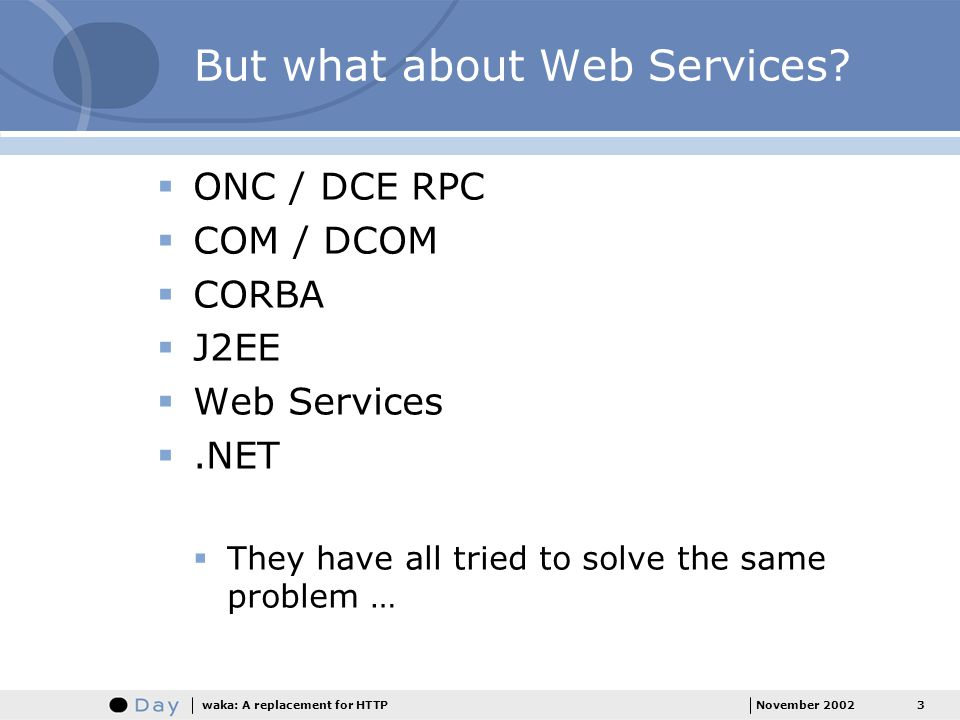 But what about Web Services