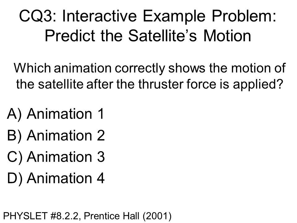 CQ3: Interactive Example Problem: Predict the Satellite's Motion