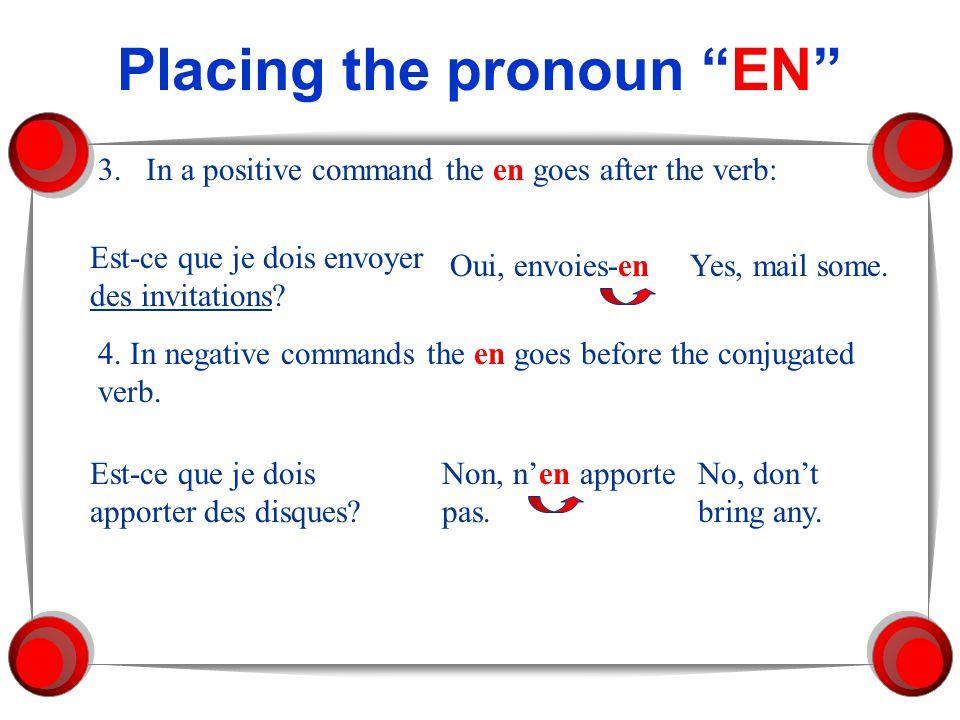 Placing the pronoun EN