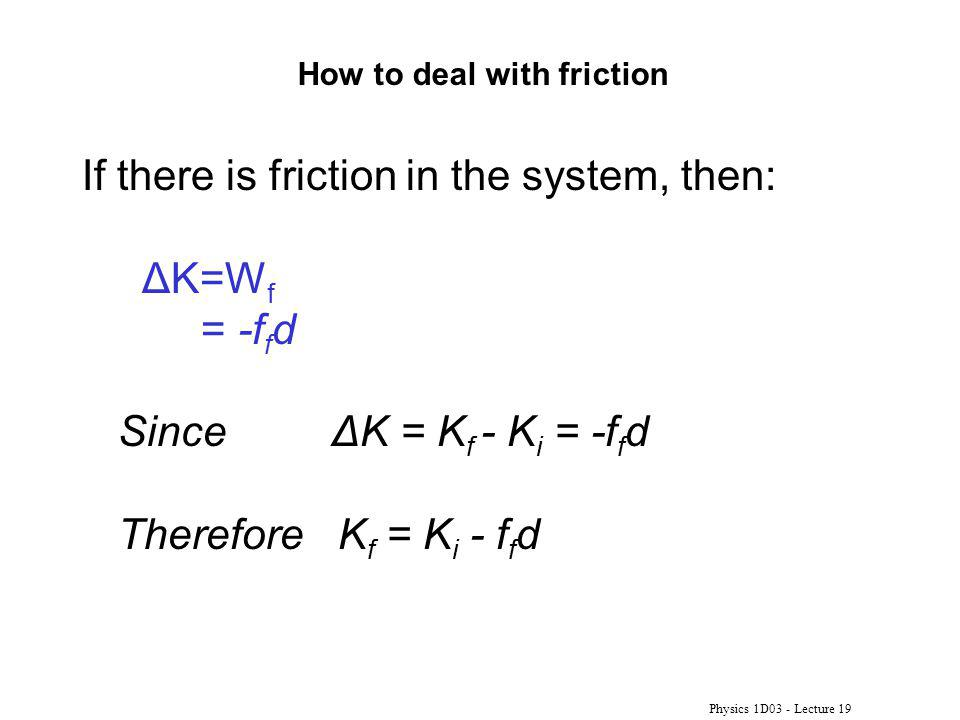How to deal with friction