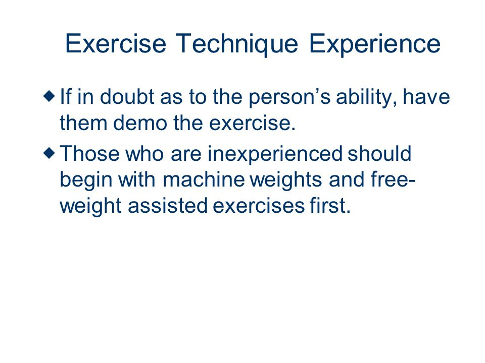 Exercise Technique Experience