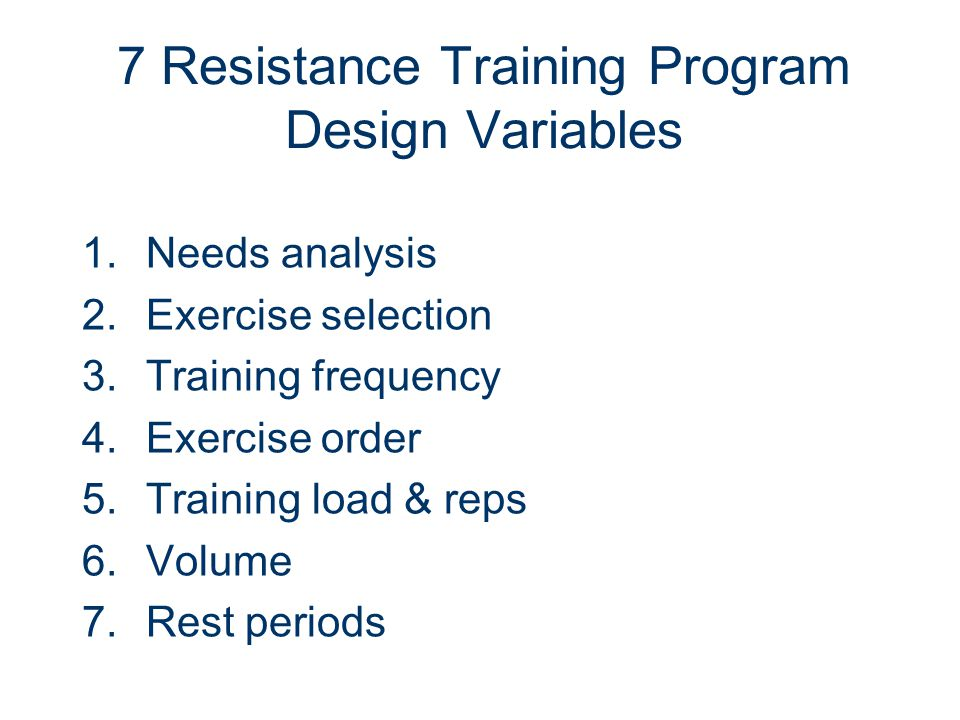 7 Resistance Training Program Design Variables