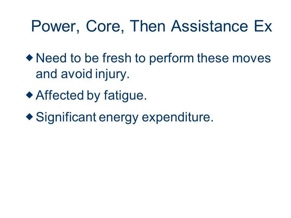 Power, Core, Then Assistance Ex