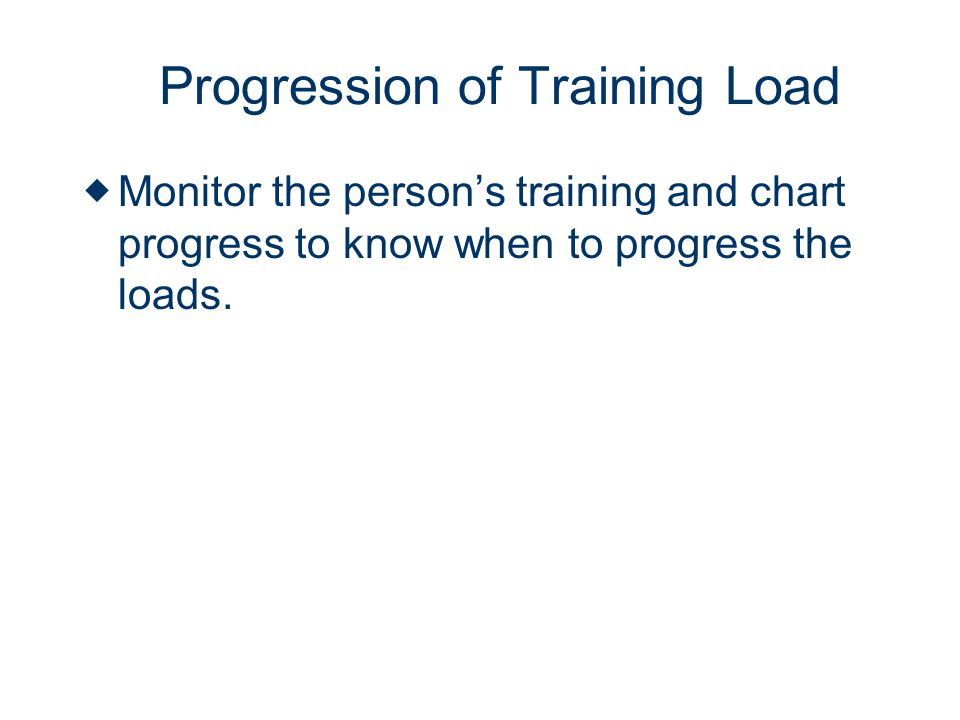 Progression of Training Load