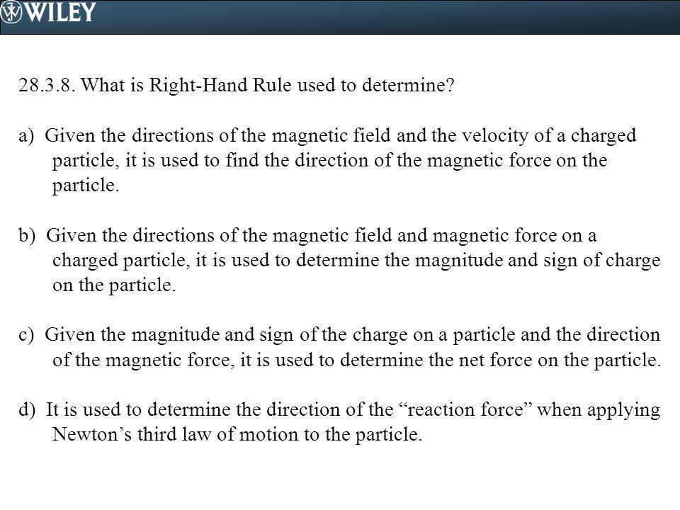 28.3.8. What is Right-Hand Rule used to determine
