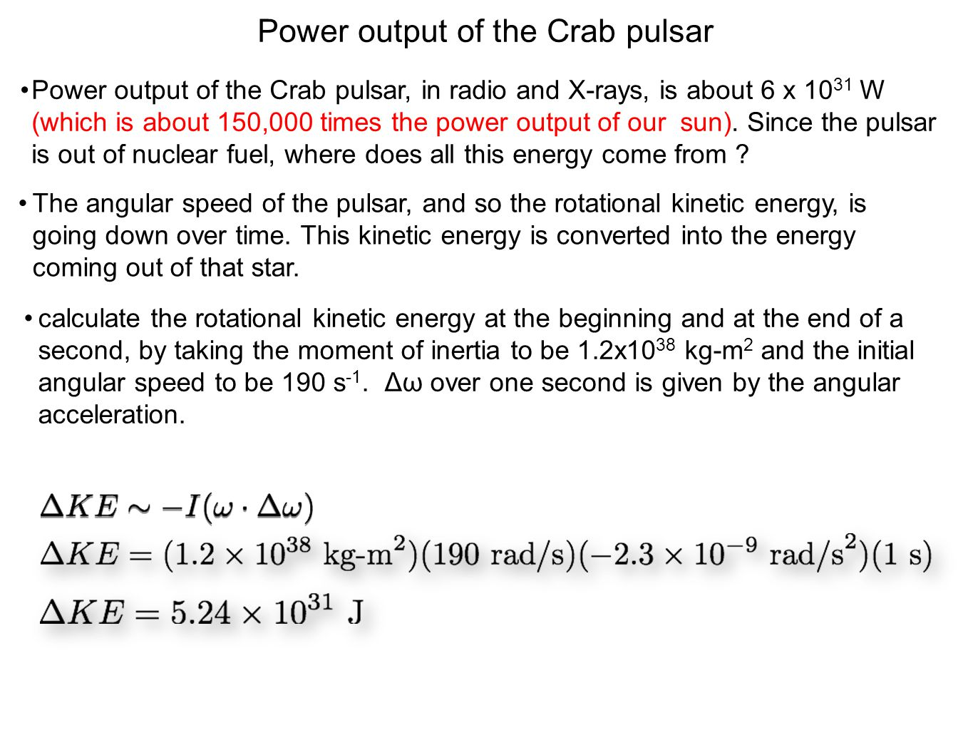 Power output of the Crab pulsar