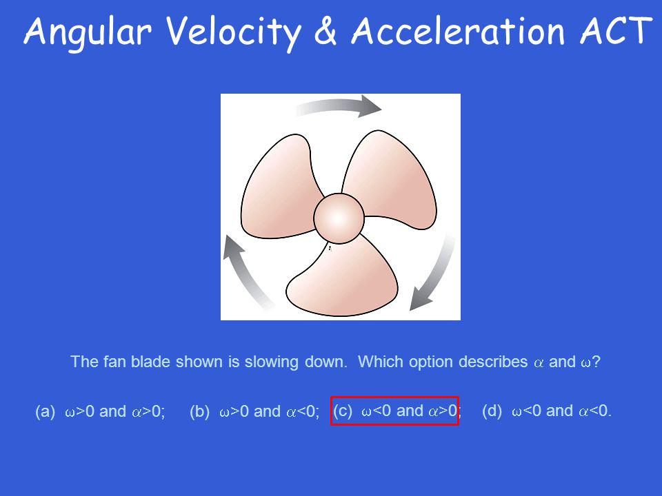 Angular Velocity & Acceleration ACT